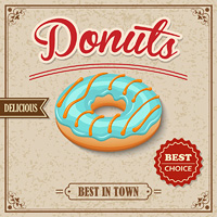 Sweet glazy delicious donut dessert best in town on cafe retro poster vector illustration