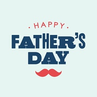Happy fathers day card. Editable vector design.