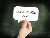 Live Laugh Love written on a speechbubble