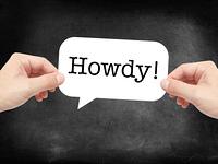 Howdy written on a speechbubble