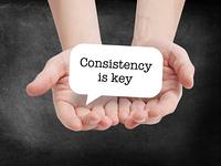 Consistency is key written on a speechbubble