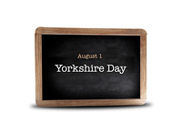 Yorkshire Day  on a blackboard