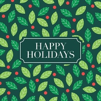 Happy Holidays card with mistletoe background. Editable vector design.