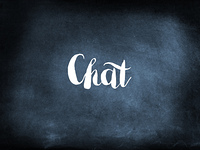 Chat written on a blackboard