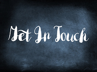 Get In Touch written on a blackboard