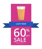 Light Beer 60 Off Sale on Vector Illustration. Light beer 60 off sale, demonstrating a pint of alcohol drink, blue ribbon and text sample vector illustration isolated on white background.