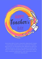 Happy Teachers Day Poster Vector Illustration. Happy teachers day promo poster depicting orange circle with icons of books, pen and pencil, vector illustration isolated on purple
