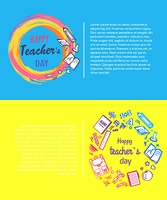 Happy Teachers Day Promo Vector Illustration.. Happy teachers day, promotional poster dedicated to school event representing title in circle and icons of pen, apple and books, vector illustration