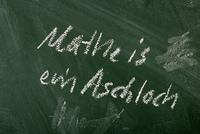 Mathe is ein Aschloch....