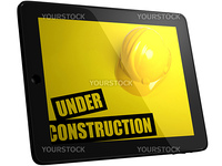 Under Construction Title On Tablec Computer Screen