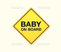 Baby on board! Yellow warning sign. Vector Illustration 窶・easy to resize and change colors.