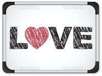 Vector - Whiteboard with Love Heart Message written in Black