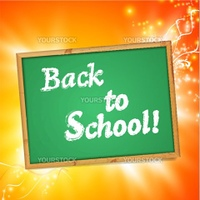 "school blackboard  with ""Back to School!"" message over bright orange background"