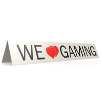 We love gaming